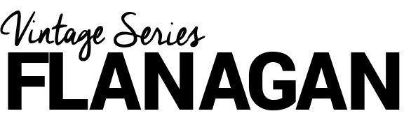 Série vintage Flanagan
